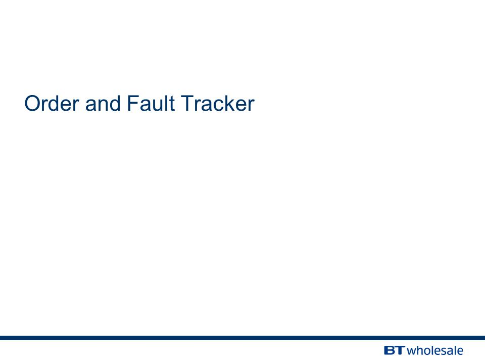 Order and Fault Tracker