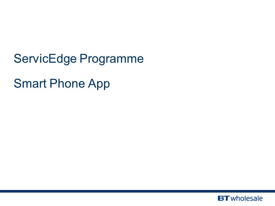 ServicEdge Programme Smart Phone App