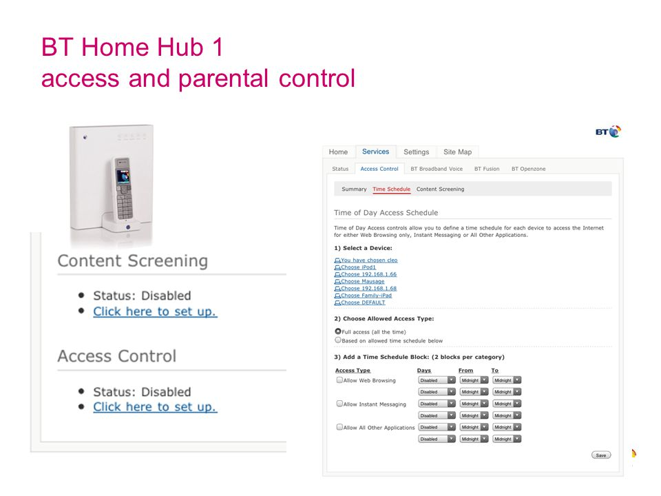 © British Telecommunications plc BT Home Hub 1 access and parental control