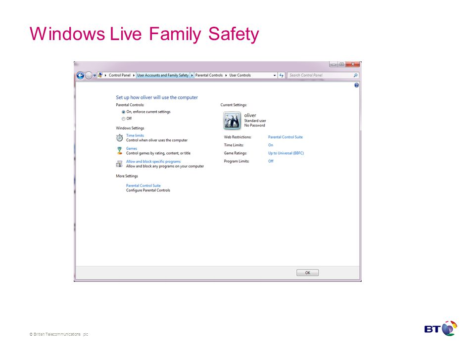 © British Telecommunications plc Windows Live Family Safety