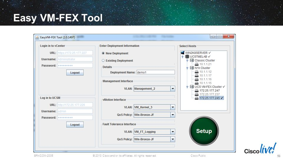 © 2013 Cisco and/or its affiliates. All rights reserved.BRKCOM-2005Cisco Public Easy VM-FEX Tool 58