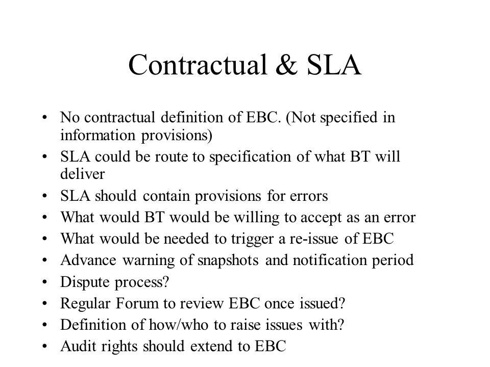 Contractual & SLA No contractual definition of EBC.