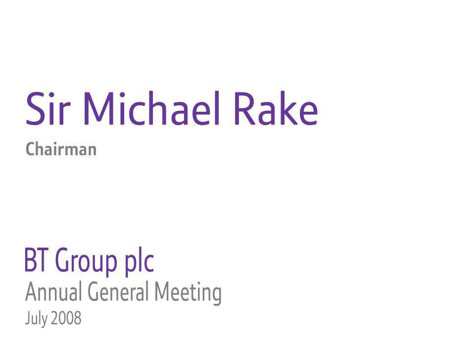 Sir Michael Rake Chairman
