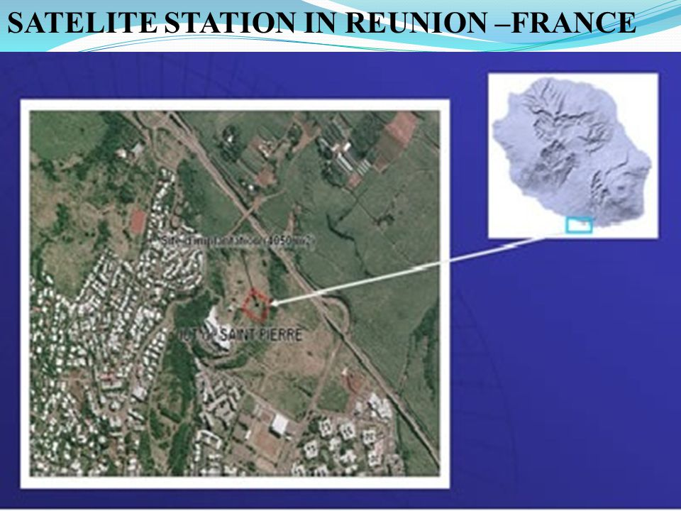 SATELITE STATION IN REUNION –FRANCE