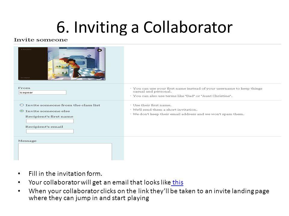 6.Inviting a Collaborator Fill in the invitation form.