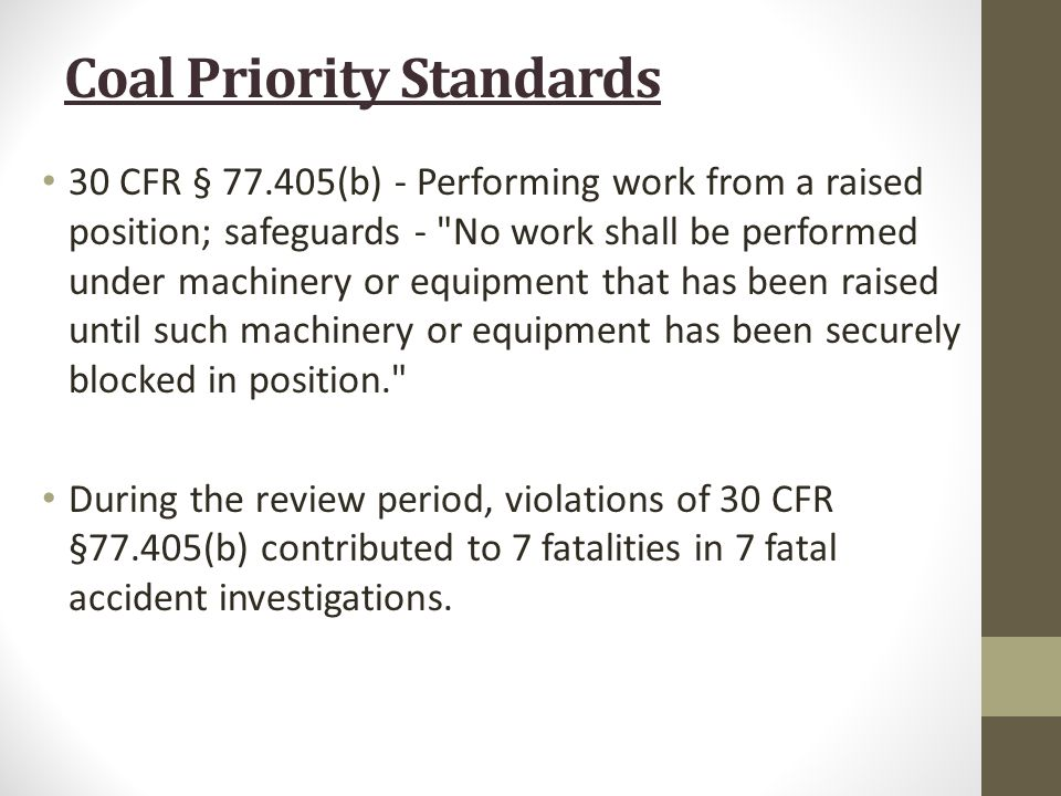 30 CFR § 77.405(b) - Performing work from a raised position; safeguards -