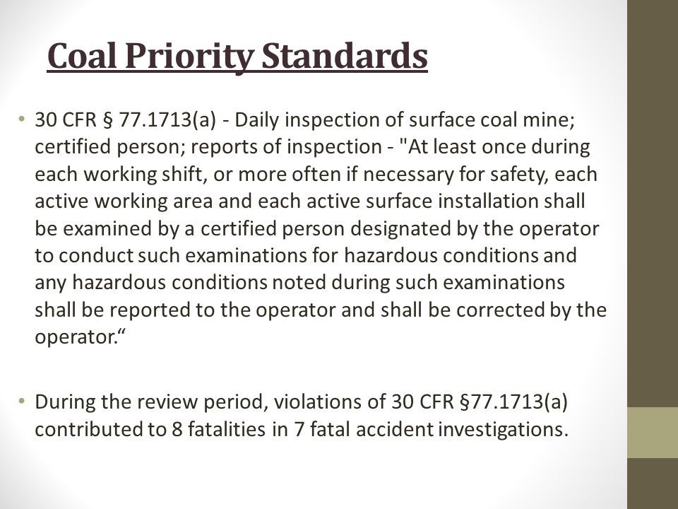 30 CFR § 77.1713(a) - Daily inspection of surface coal mine; certified person; reports of inspection -