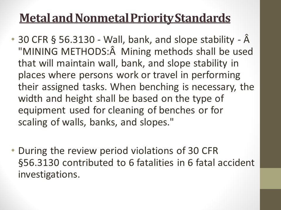 30 CFR § 56.3130 - Wall, bank, and slope stability - Â