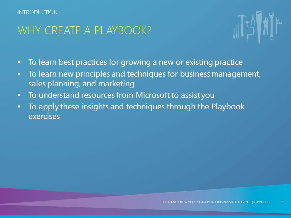 BUILD AND GROW YOUR SHAREPOINT BUSINESS INTELLIGENCE (BI) PRACTICE PLAY THREE BUILD AND GROW YOUR SHAREPOINT BUSINESS INTELLIGENCE (BI) PRACTICE Create 90-Day Sales Training and Development Plans 56 PLAYBOOK EXERCISE