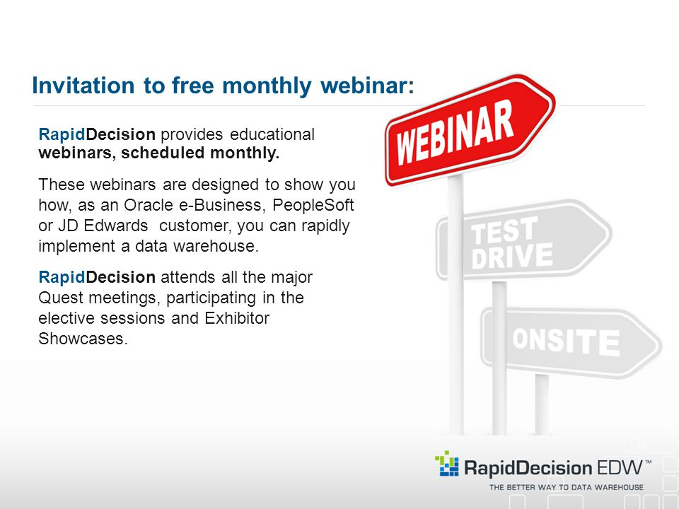Invitation to free monthly webinar: RapidDecision provides educational webinars, scheduled monthly.
