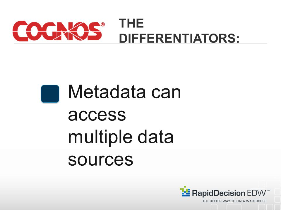 Metadata can access multiple data sources