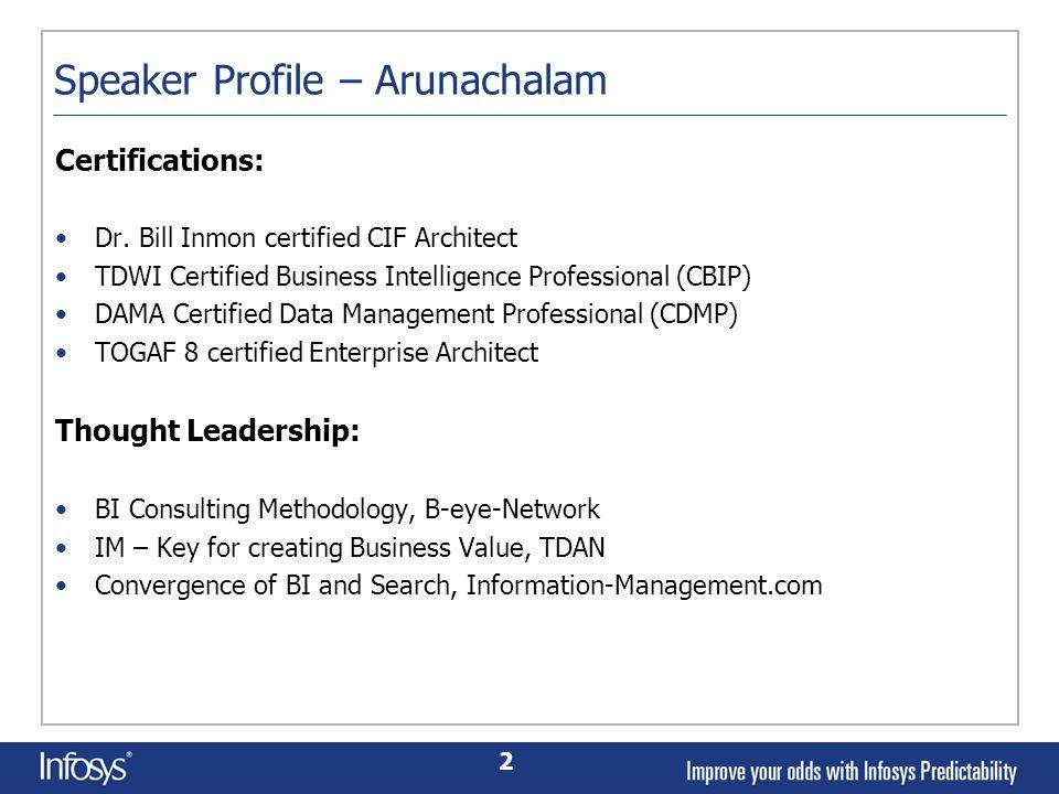 2 Speaker Profile – Arunachalam Certifications: Dr.