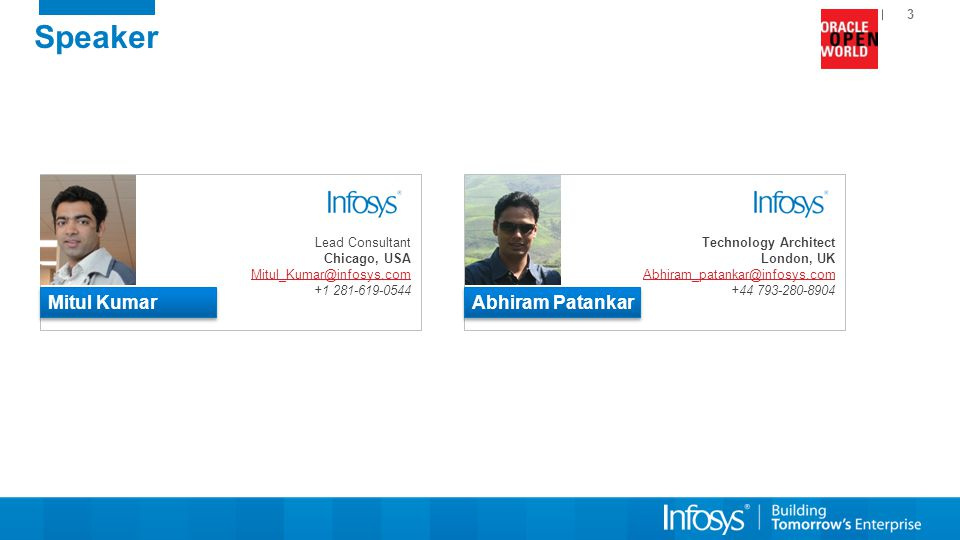 4 Feedback @InfosysOracle Hashtag: #InfosysAtOOW Share your thoughts / feedback on this session via Twitter