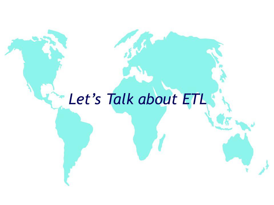 Let's Talk about ETL