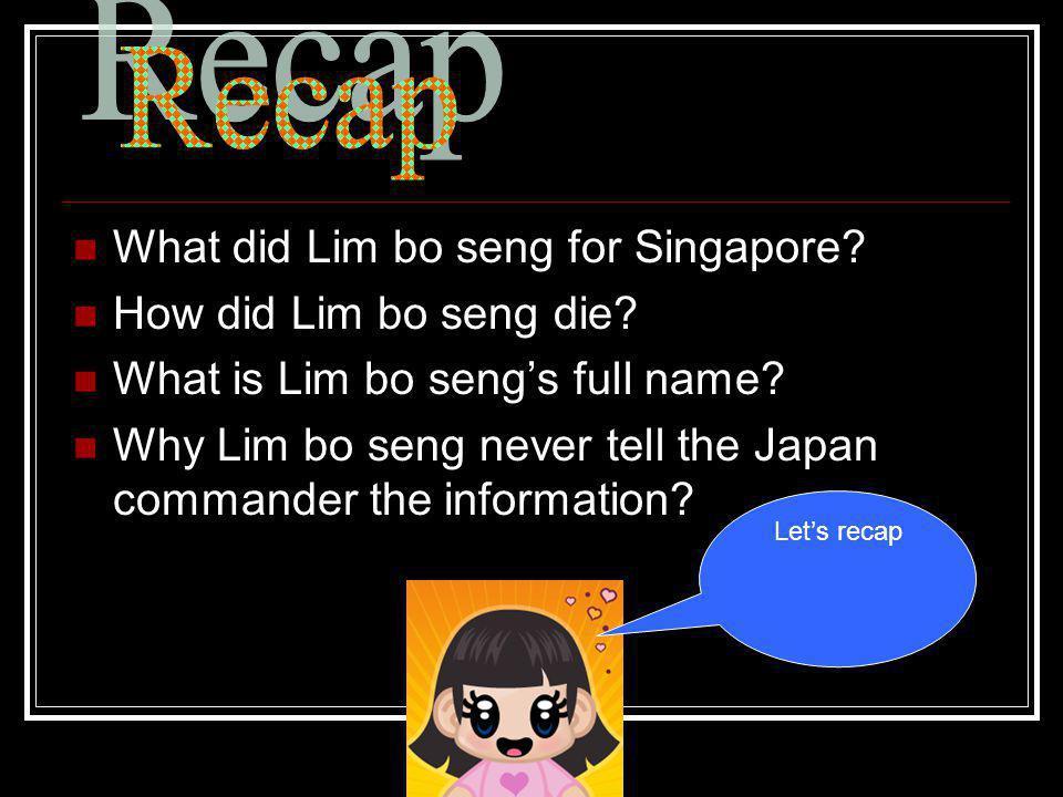 What did Lim bo seng for Singapore. How did Lim bo seng die.