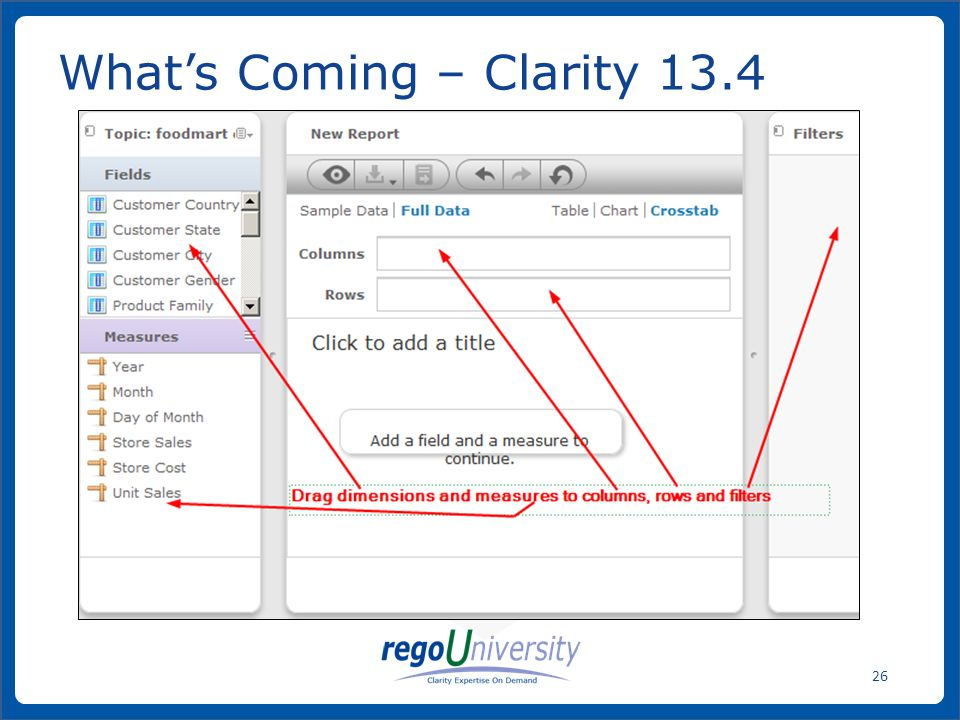 www.regoconsulting.comPhone: 1-888-813-0444 26 What's Coming – Clarity 13.4