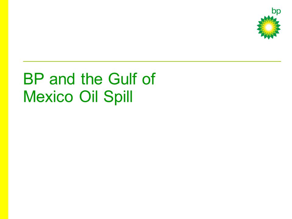 BP and the Gulf of Mexico Oil Spill