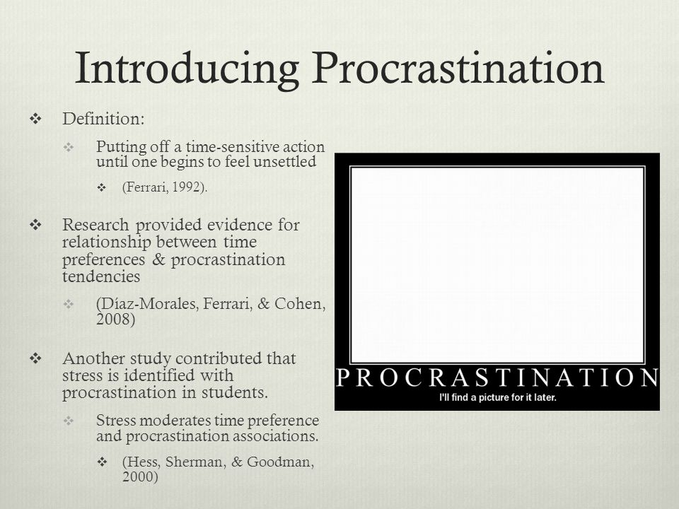 Conclusion of Literary Research:  If poor sleeping habits correlates closest with measurements of anxiety and stress, and procrastination is a probable result of stress, then practicing better sleeping habits should also cut down on procrastination.