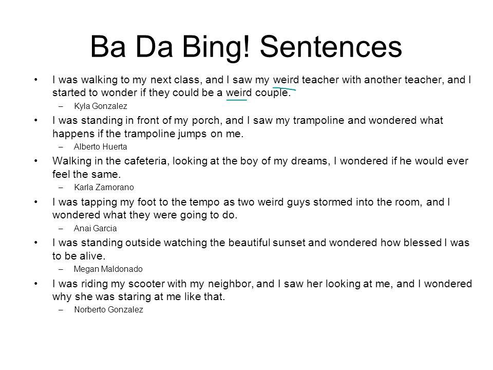 Ba Da Bing.