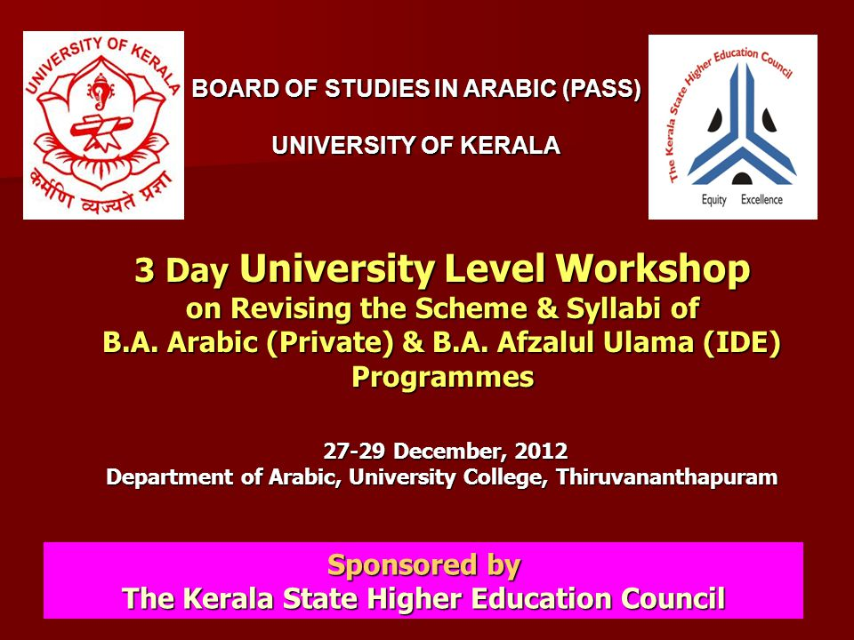 1 3 Day University Level Workshop on Revising the Scheme & Syllabi of B.A. Arabic (Private) & B.A. Afzalul Ulama (IDE) Programmes 27-29 December, 2012