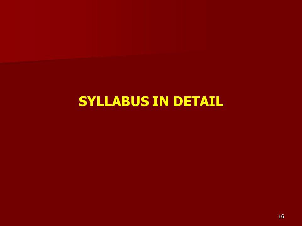 16 SYLLABUS IN DETAIL