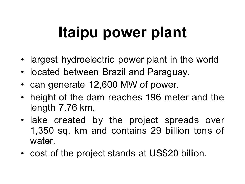 Itaipu power plant largest hydroelectric power plant in the world located between Brazil and Paraguay.