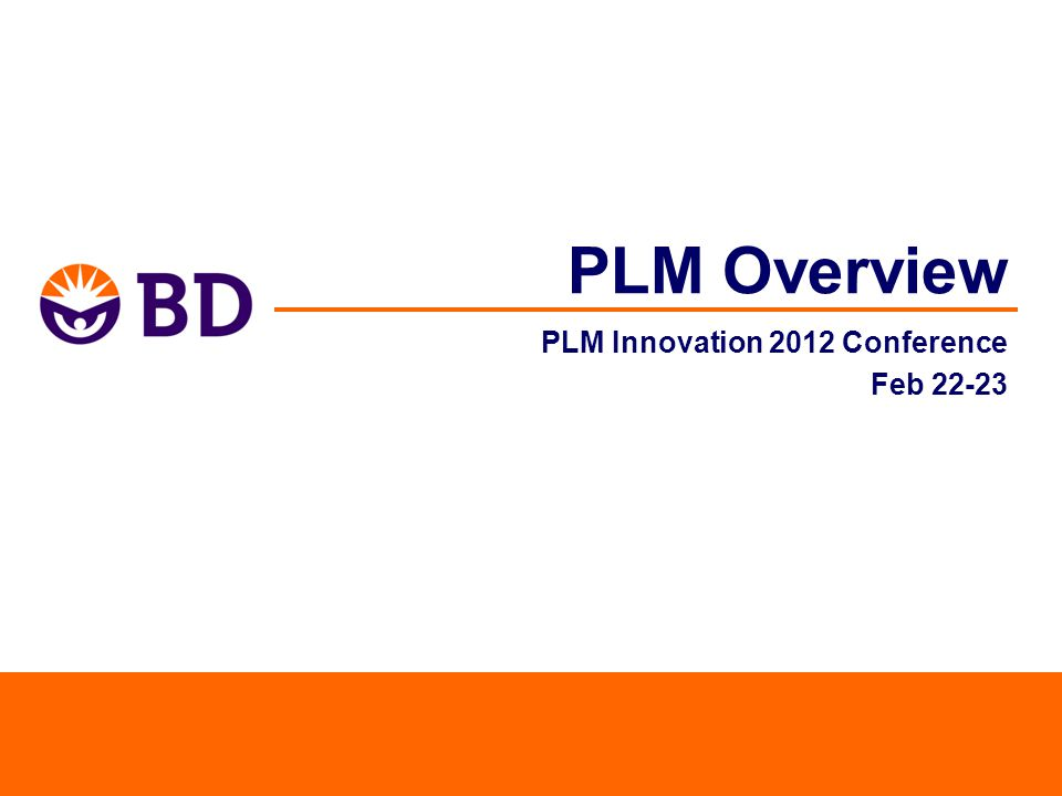 2 Session Overview BD is currently in the middle of a global SAP ERP implementation This session will provide and overview of how BD is leveraging SAP for a foundational PLM system