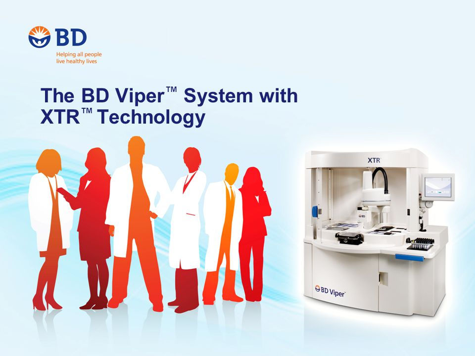 A wide variety of specimen types increases the flexibility of sample collection The BD Viper ™ System leads the CT/GC market in sample type availability It was important that the CT/GC assays were FDA cleared for both SurePath and ThinPrep collections.
