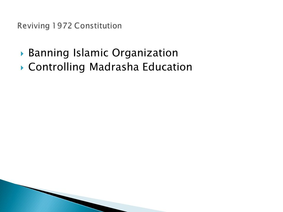  Banning Islamic Organization  Controlling Madrasha Education