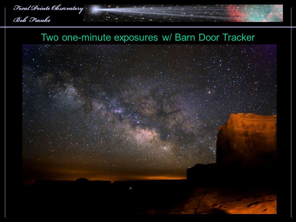 Two one-minute exposures w/ Barn Door Tracker