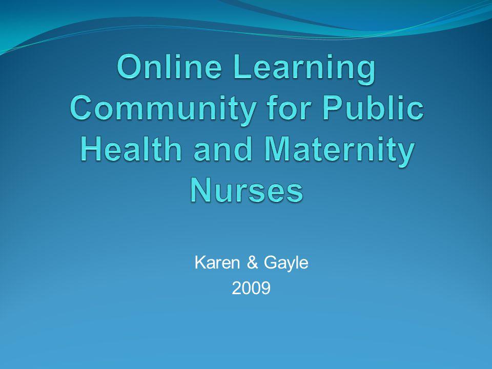 Karen & Gayle 2009