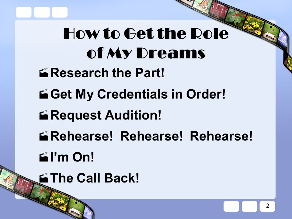 2 How to Get the Role of My Dreams  Research the Part.