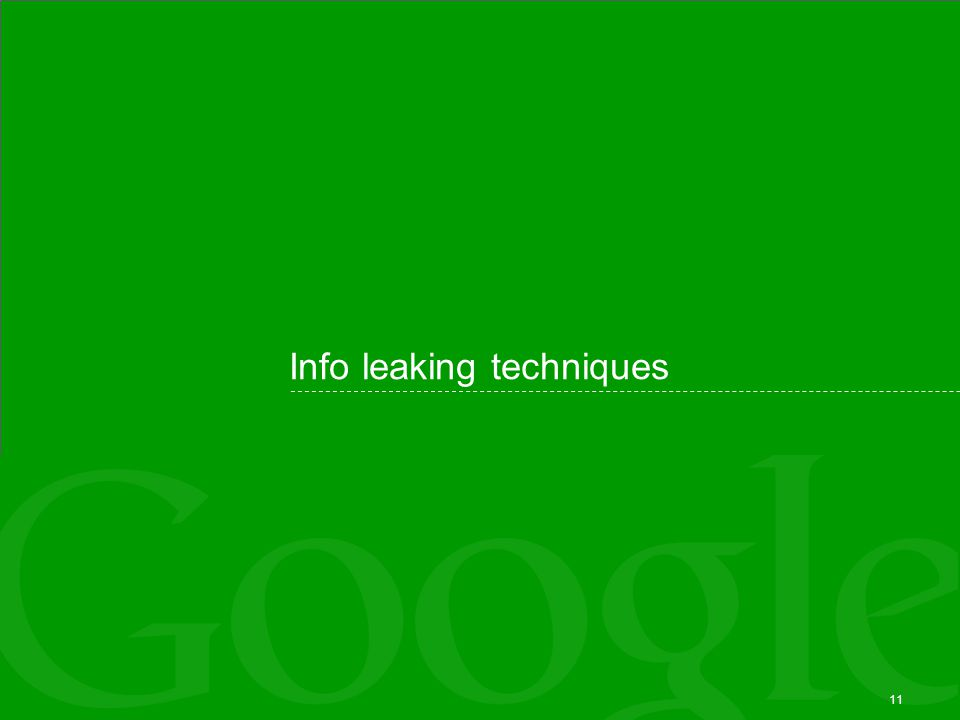 11 Info leaking techniques