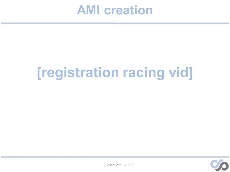 [SensePost – 2009] AMI creation [registration racing vid]