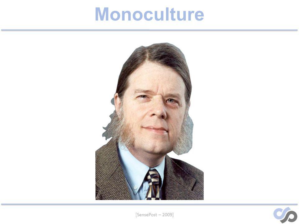[SensePost – 2009] Monoculture