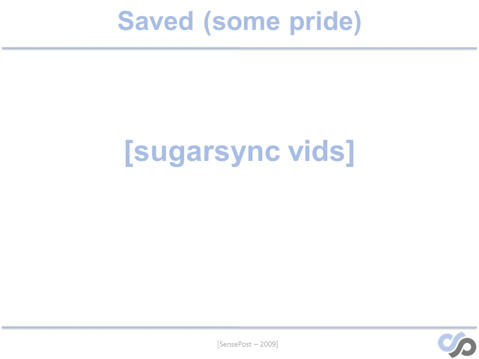 Saved (some pride) [sugarsync vids]