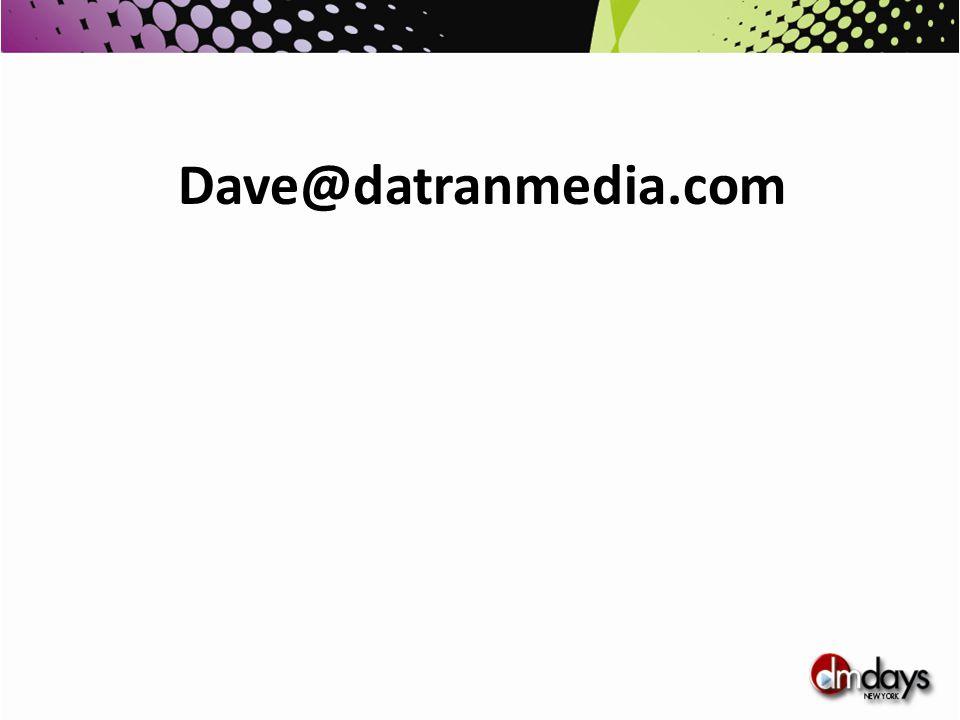 Dave@datranmedia.com