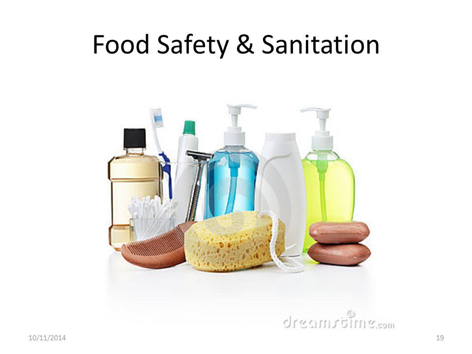 Food Safety & Sanitation 10/11/201419