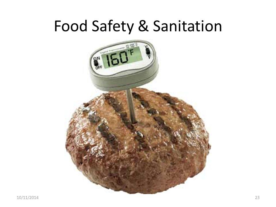 Food Safety & Sanitation 10/11/201423