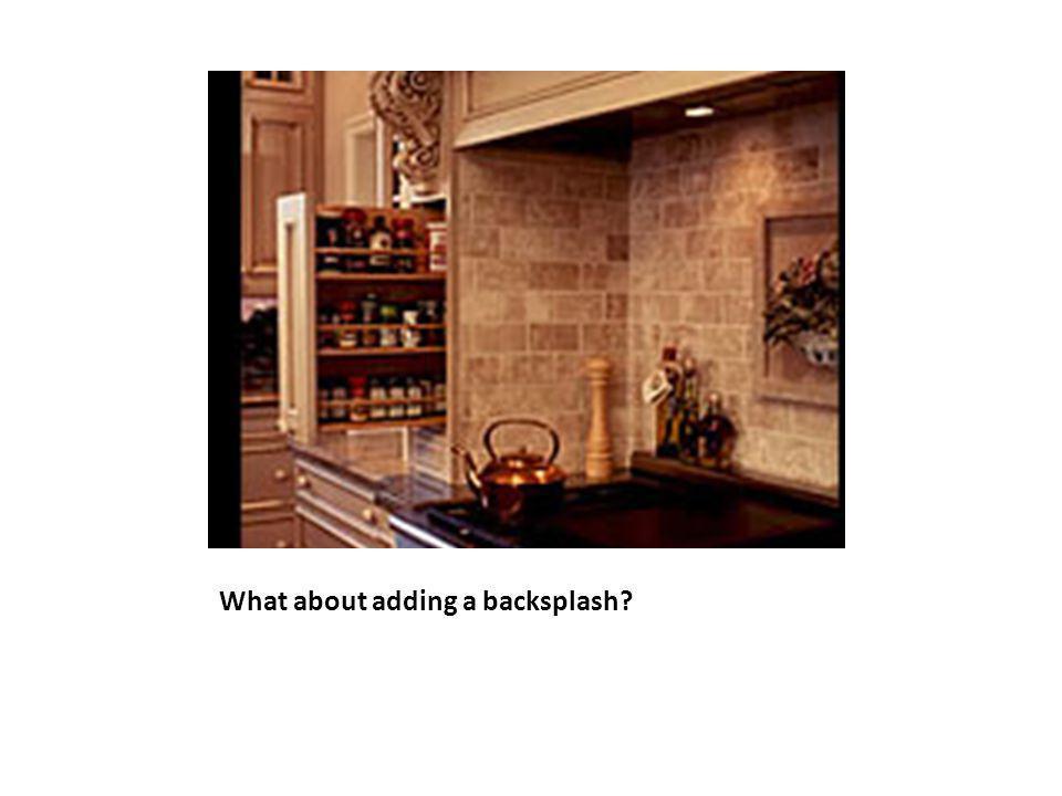 What about adding a backsplash