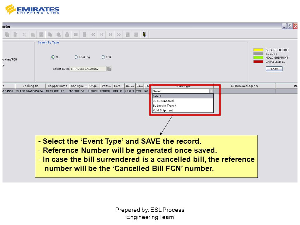 Prepared by: ESL Process Engineering Team - Select the 'Event Type' and SAVE the record.