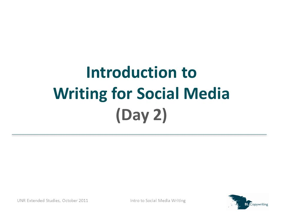 UNR Extended Studies, October 2011Intro to Social Media Writing