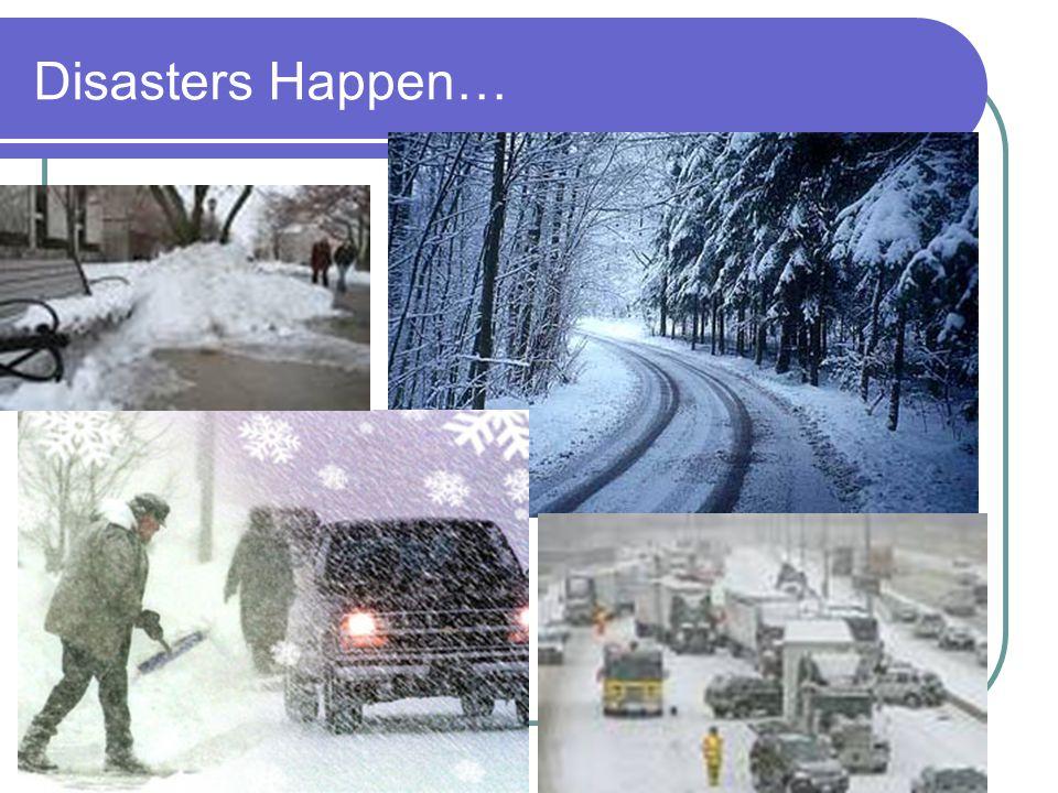 Disasters Happen…