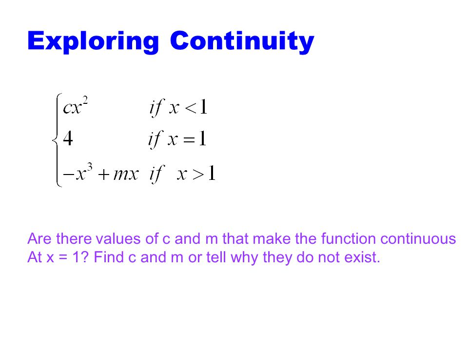 Figure 1.53: Composites of continuous functions are continuous. Composite Functions Example: is continuous for all reals. If two functions are continu