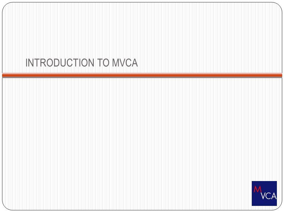 INTRODUCTION TO MVCA