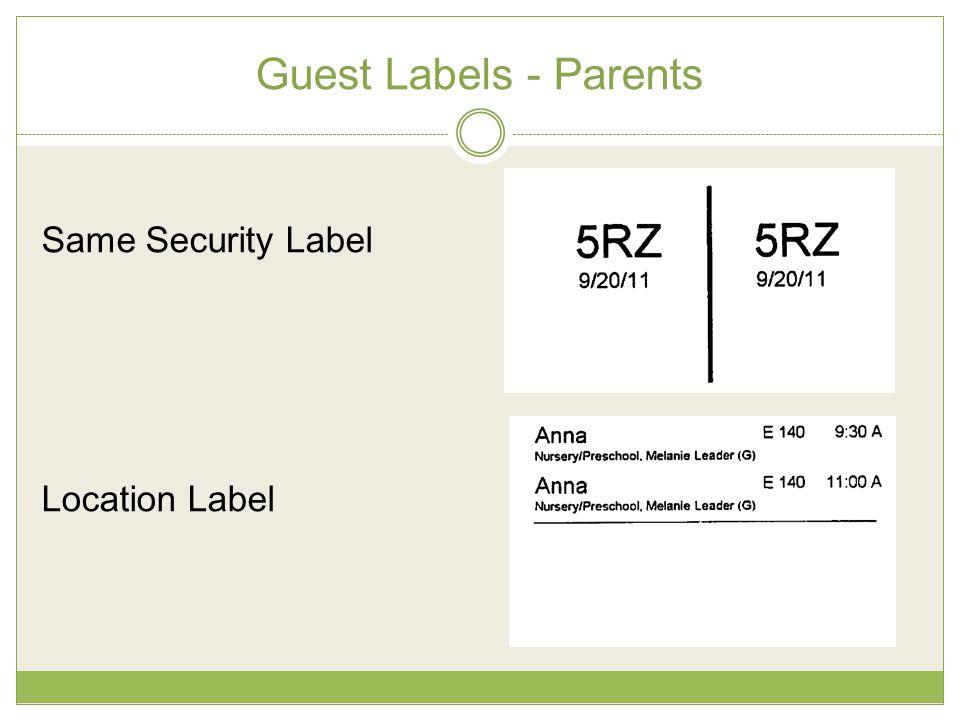 Guest Labels - Parents Same Security Label Location Label