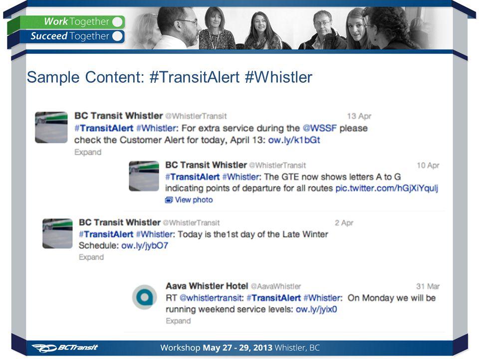 Sample Content: #TransitAlert #Whistler