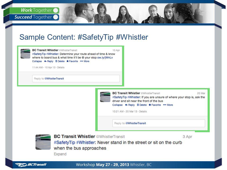 Sample Content: #SafetyTip #Whistler