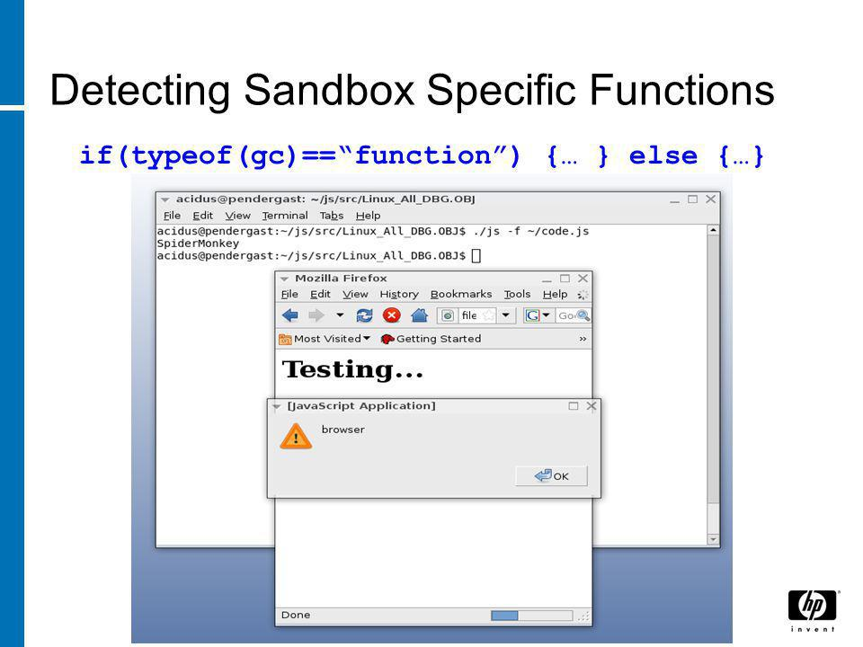 Detecting Sandbox Specific Functions if(typeof(gc)== function ) {… } else {…}